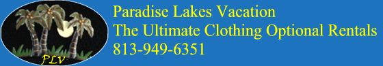 Paradise Vacation: Paradise Lakes Nudist Resort Rentals | Florida Nude Vacation Rentals